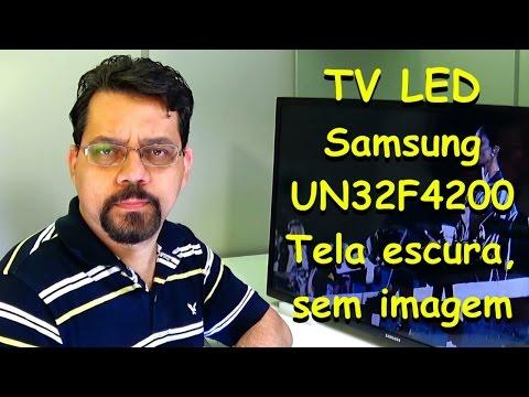 TV LED Samsung - UN32F4200   Tela escura. sem imagem