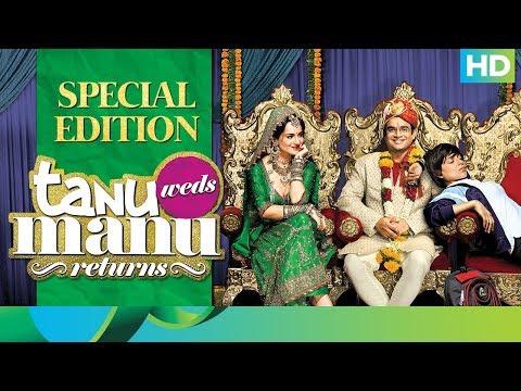 Tanu Weds Manu Returns | Special Edition | R. Madhavan & Kangana Ranaut