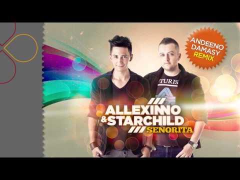 Sonerie telefon » Allexinno & Starchild – Senorita (Andeeno Damassy Remix)