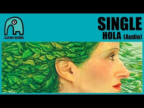 SINGLE - Hola [Audio]