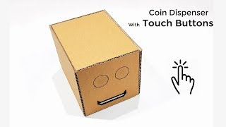 How to make Coin Dispenser With Touch Buttons From Cardboard