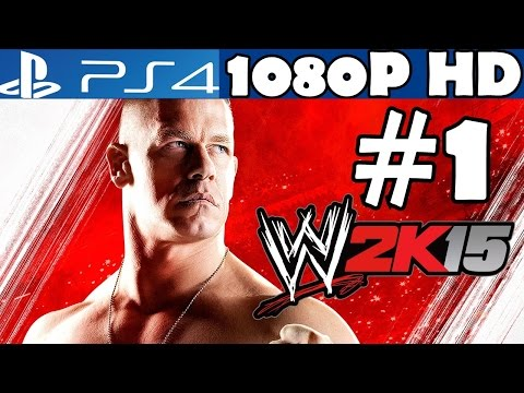 WWE 2K15 Walkthrough Part 1 Gameplay PS4 Let's Play Playthrough Review 1080p HD