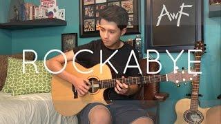 Rockabye - Clean Bandit ft. Sean Paul & Anne-Marie - Cover (Fingerstyle Guitar)