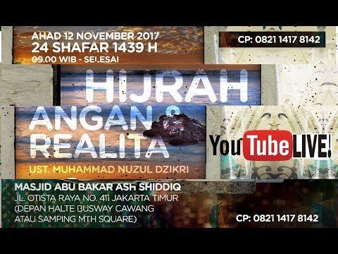[LIVE] HIJRAH ANGAN & REALITA - Ustadz Muhammad Nuzul Dzikri