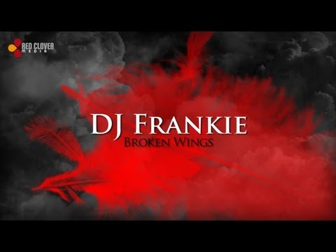 Sonerie telefon » DJ Frankie – Broken Wings (with lyrics)