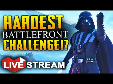 Star Wars Battlefront | Hardest Challenge EVER!? | Multiplayer Live Stream (Part 33)