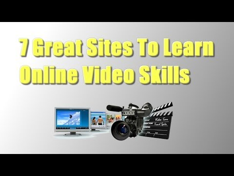 7 Great Sites To Learn Online Video Skills