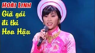 Hài Hoài Linh   Giả gái ĐI THI HOA HẬU làm khán giả cười nghiêng ngả
