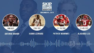 Antonio Brown, Kawhi Leonard, Mahomes, Alabama/LSU (Full Show) | UNDISPUTED Audio Podcast