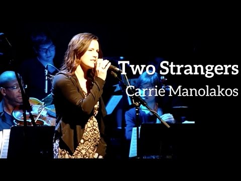 TWO STRANGERS - Carrie Manolakos