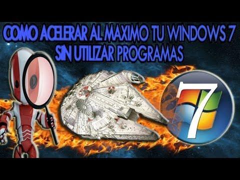 Como Acelerar Windows 7 Al Maximo Sin Programas
