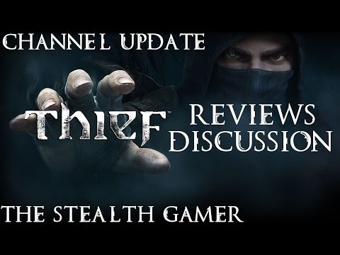 Thief: Reviews Discussion - Centerstrain01's Thoughts