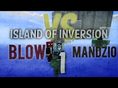 BLOW VS MANDZIO 2 - SEZON DRUGI! Początek - odc. 1 (Island of Inversion)