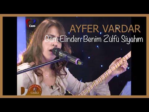 Ayfer Vardar - Gam Elinden Benim Zülfü Siyahım.mp3