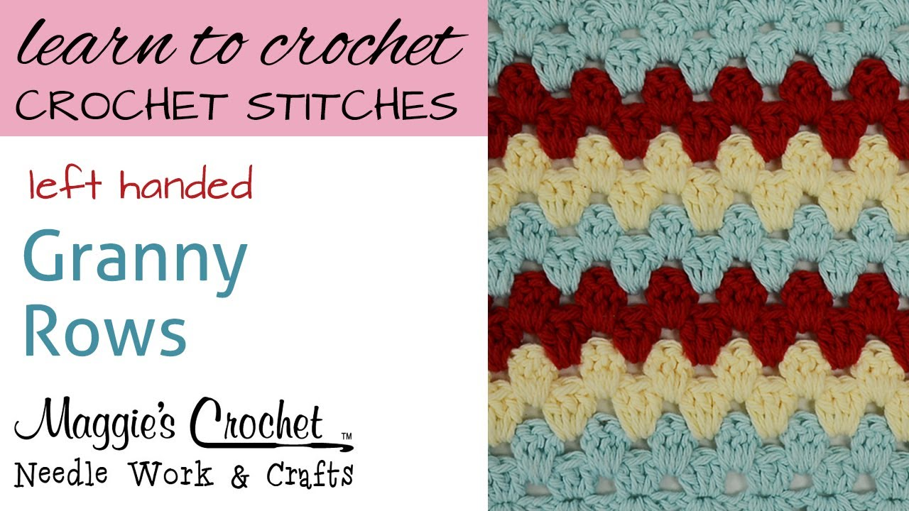 Crochet Stitches Left Handed : Crochet Stitches - Granny Rows - Free Crochet Pattern Left Handed ...