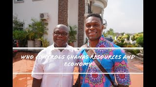 Ghana's Year Of Return: Who Controls Ghanas Natural Resources and Economy w/ Teddy Ansong
