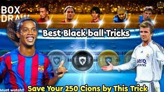 Legend Black ball Trick In legend Italian Club Box Drow #pes19mobile