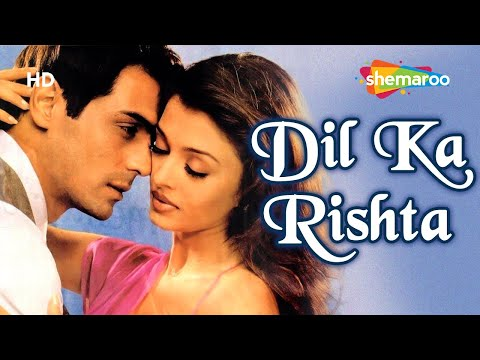 Dil Ka Rishta (HD) Hindi Full Movie - Arjun Rampal, Aishwarya Rai - Hit Movie-(With Eng Subtitles)