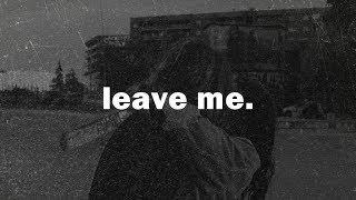 Free Xxxtentacion x NF Type Beat - ''Leave Me'' | Sad Piano Instrumental 2019