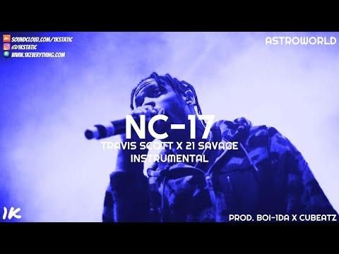 Travis Scott - NC-17 (Instrumental)