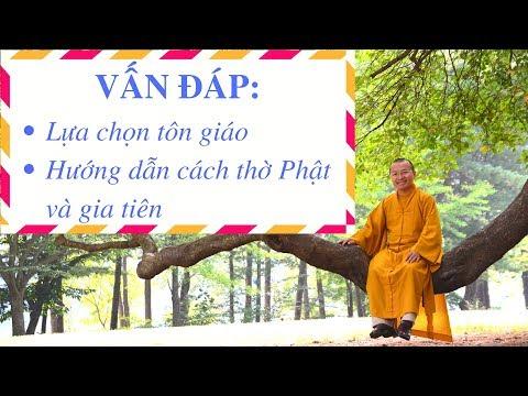Hướng dẫn lựa chọn tôn giáo, thờ Phật