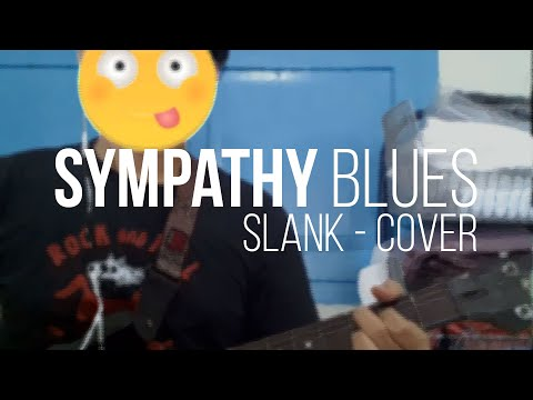 Sympathy Blues - Slank (Cover)
