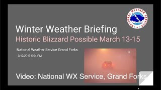 NATIONAL WX SERVICE, GRAND FORKS: Blizzard Briefing