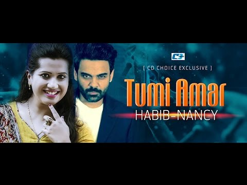 Tumi Amar | Habib | Nancy | Sultana Bibiana | Lyrical Video | New Song 2016