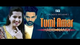 Tumi Amar | Habib | Nancy | Sultana Bibiana | Lyrical video | new Song