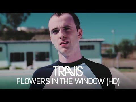Travis - Flowers In The Window