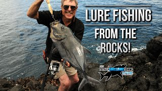 Lure Fishing Tips from the Rocks | TAFishing