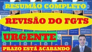 Resumão REVISÃO DO SALDO DO FGTS ATENÇÃO AO FIM DO PRAZO