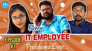 MUST SEE - IT Employee Problems Ever || LOL OK Please || #comedywebseries || Episode 1 || Telugu