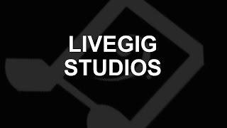 "LiveGig.TV ""LiveGig Studios"""