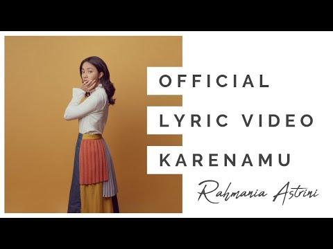 Download  Rahmania Astrini -  Karenamu    Gratis, download lagu terbaru