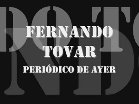 Canción de Fernando Tovar - Periódico de Ayer.