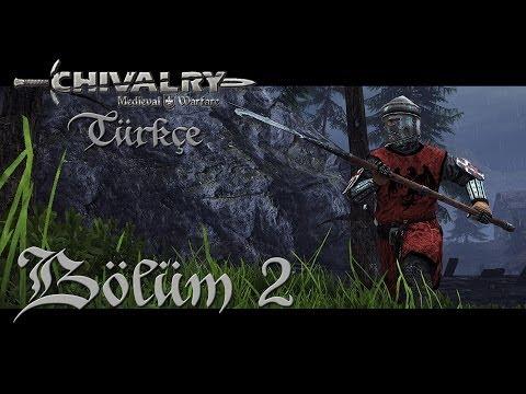 Chivalry Medieval Warfare Türkçe | Agatha Kardeşliği | Bölüm 2