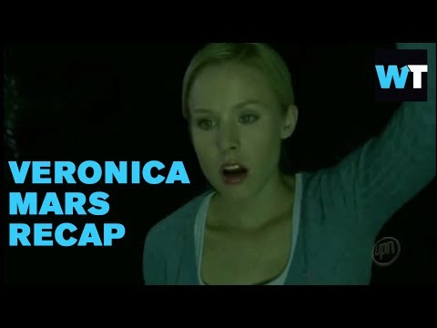 Veronica Mars Recap: Everything You Need To Know | What's Trending Original