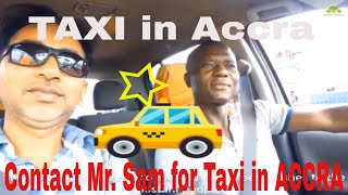 Need a Taxi in Accra - Ghana