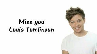 Louis Tomlinson - miss you (lyrics)
