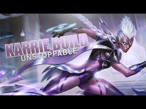 Mobile Legends: KARRIE UNSTOPPABLE BUILD