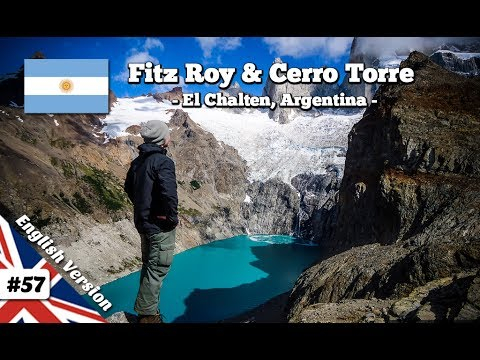 Hiking to Monte Fitz Roy & Cerro Torre near El Chalten, Patagonia (Episode 57)