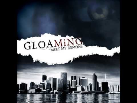 Gloaming - Meet my demons