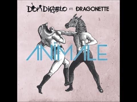 Don Diablo Ft. Dragonette - Animale (Dan Castro Remix)