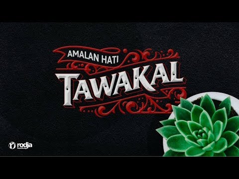 Mendalami Amalan Hati | Tawakal #2 | Ustadz Abu Haidar As-Sundawy