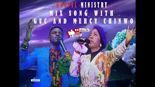 GUC and MERCY CHINWO Powerful Worship And Praise Song (Mix Songs 2020)