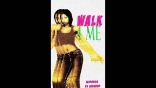 DJ Jayhood - Walk For Me ( Ms.Porsh ) VOGUE