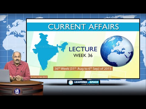 Current Affairs Lecture 36th Week (31st Aug to 06th Sep) of 2015