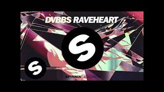 download lagu Dvbbs - Raveheart Coming Soon gratis