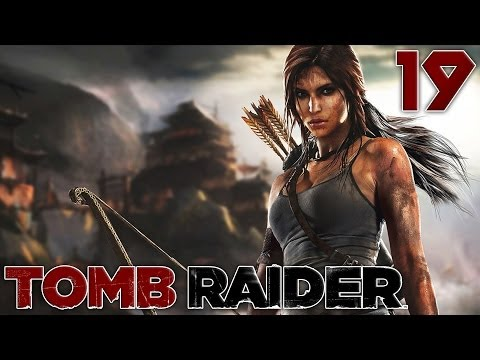 Tomb Raider : L'Endurance | 19 - Let's Play